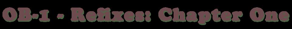 Ob-1 Refixes.png