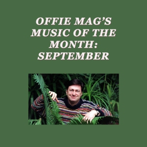 Offie Mag Music of the Month