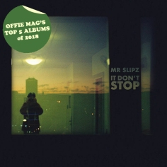 #2: MR SLIPZ - IT DON'T STOP
