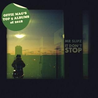 #2: MR SLIPZ - IT DON'T STOP