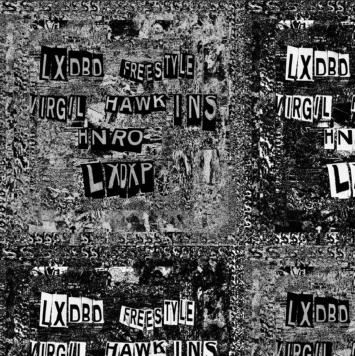 Virgil Hawkins & HNRO - LXDBD Freestyle (feat Lxdxp)